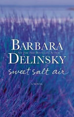 Sweet Salt Air - Barbara Delinsky