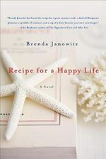 Recipe for a Happy Life - Brenda Janowitz