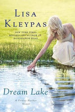 Dream Lake - Lisa Kleypas