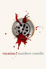Vacation - Matthew J. Costello