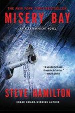 Misery Bay : An Alex McKnight Novel - Steve Hamilton