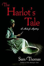 The Harlot's Tale - Sam Thomas