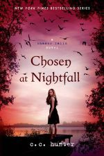 Chosen at Nightfall : The Mortal Instruments : Book 3  - C.C. Hunter