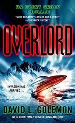 Overlord : Event Group Thrillers - David Lynn Golemon