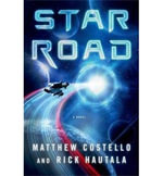 Star Road : A Novel - Matthew J. Costello
