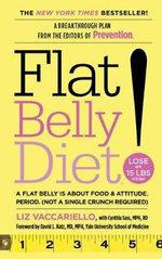 Flat Belly Diet! - Liz Vaccariello