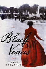 Black Venus - James MacManus