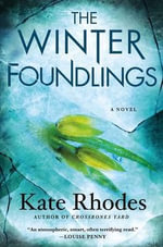 The Winter Foundlings : Alice Quentin - Kate Rhodes