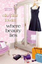 Where Beauty Lies - Elle Fowler