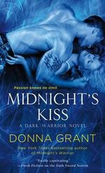 Midnight's Kiss : A Dark Sword Novel - Donna Grant