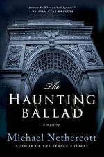 The Haunting Ballad : A Mystery - Michael Nethercott