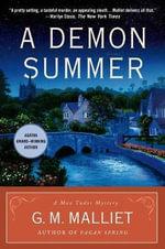 A Demon Summer : A Max Tudor Mystery - G M Malliet