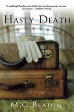 Hasty Death - M C Beaton