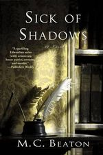 Sick of Shadows - M C Beaton
