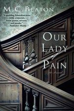 Our Lady of Pain - M C Beaton