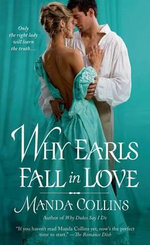 Why Earls Fall in Love : Duke's Men Series - Manda Collins