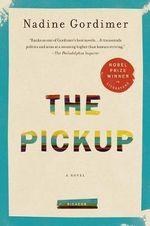 The Pickup - Nadine Gordimer
