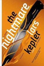 The Nightmare : Detective Inspector Joona Linna - Lars Kepler