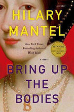 Bring Up the Bodies : John MacRae Books - Hilary Mantel