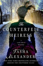The Counterfeit Heiress : A Lady Emily Mystery - Tasha Alexander