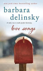 Love Songs - Barbara Delinsky