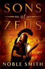 Sons of Zeus - Noble Smith