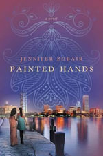 Painted Hands - Jennifer Zobair
