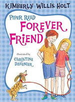 Piper Reed Forever Friend : Piper Reed (Quality) - Kimberly Willis Holt