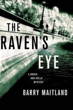 The Raven's Eye : Brock and Kolla Mysteries - Barry Maitland