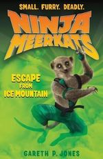 Escape from Ice Mountain : Escape from Ice Mountain - Gareth P Jones