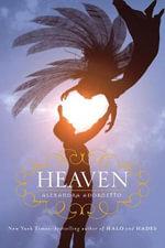 Heaven : Halo (Square Fish Quality) - Alexandra Adornetto