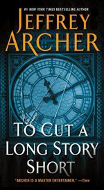 To Cut a Long Story Short :  Volume I - Hell - Jeffrey Archer