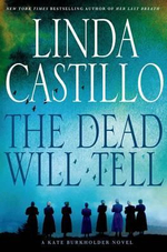 The Dead Will Tell : A Kate Burkholder Novel - Linda Castillo