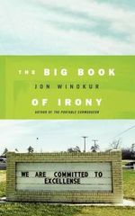 The Big Book of Irony - Jon Winokur