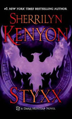 Styxx : Dark-Hunter Novels (Unnumbered Paperback) - Sherrilyn Kenyon