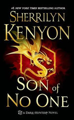 Son of No One : Dark-Hunter Novels - Sherrilyn Kenyon