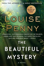 The Beautiful Mystery : A Chief Inspector Gamache Novel - Louise Penny