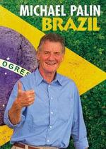 Brazil - Michael Palin