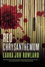 Red Chrysanthemum : A Thriller - Laura Joh Rowland