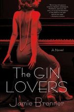 The Gin Lovers : The Serial - Jamie Brenner