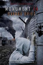 Monument 14 : Savage Drift - Emmy Laybourne