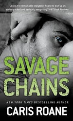 Savage Chains - Caris Roane