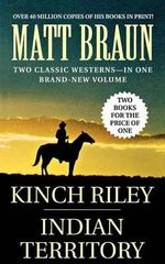Kinch Riley / Indian Territory - Matt Braun