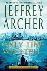Only Time Will Tell : 2 Books In 1 - Jeffrey Archer