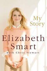 My Story - Elizabeth Smart