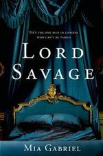 Lord Savage - M. Gabriel