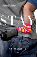 Stay - Victor Gischler