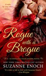 Rogue with a Brogue : A Scandalous Highlanders Novel - Suzanne Enoch