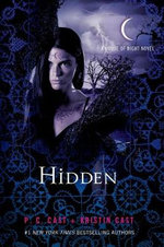 Hidden : House of Night Novels - P C Cast