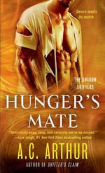 Hunger's Mate : Shadow Shifters - A. C. Arthur